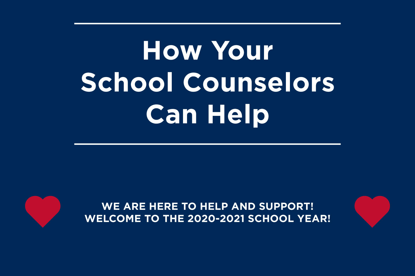 how your school counselors can help